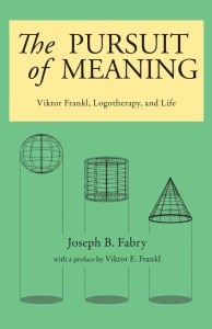 The Pursuit of Meaning by Joseph Fabry